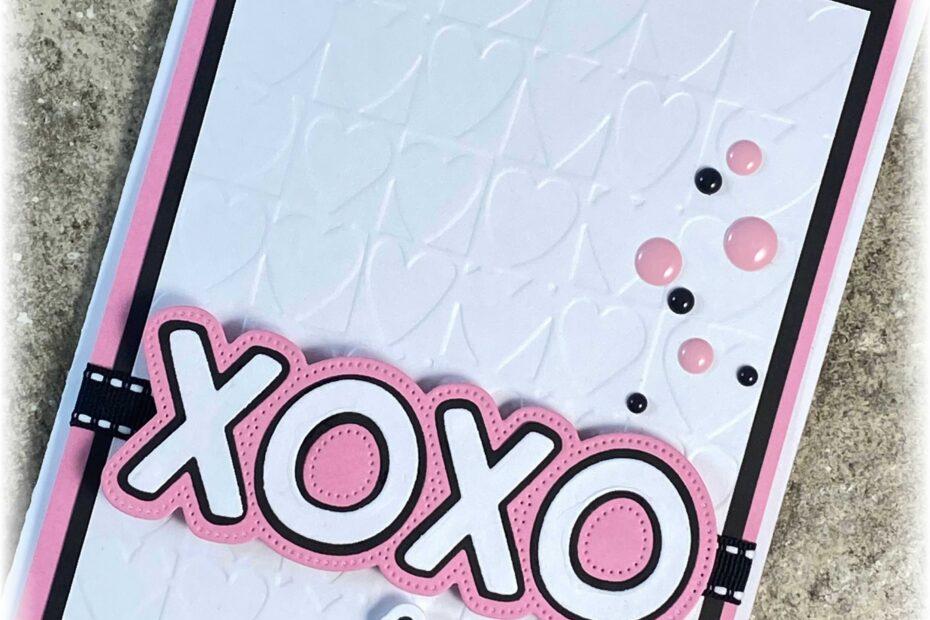 XOXO Hugs Kisses