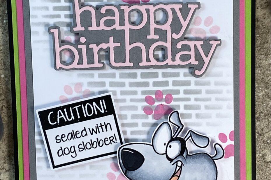 Happy Birthday Dog Slobber